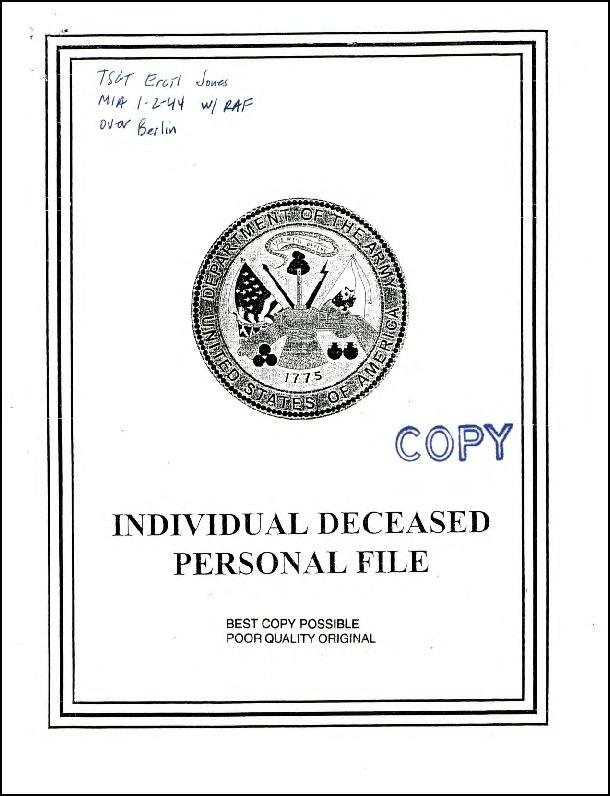 Individual Deceased Personnel File (IDPF) for Technical Sergeant Ercil Jones of the 12th Replacement Control Depot researched by historian Bill Beigel. The file contains copies of primary documents that discuss the return of personal effects, circumstances and causes of death, and memorialisation of the fallen airman.