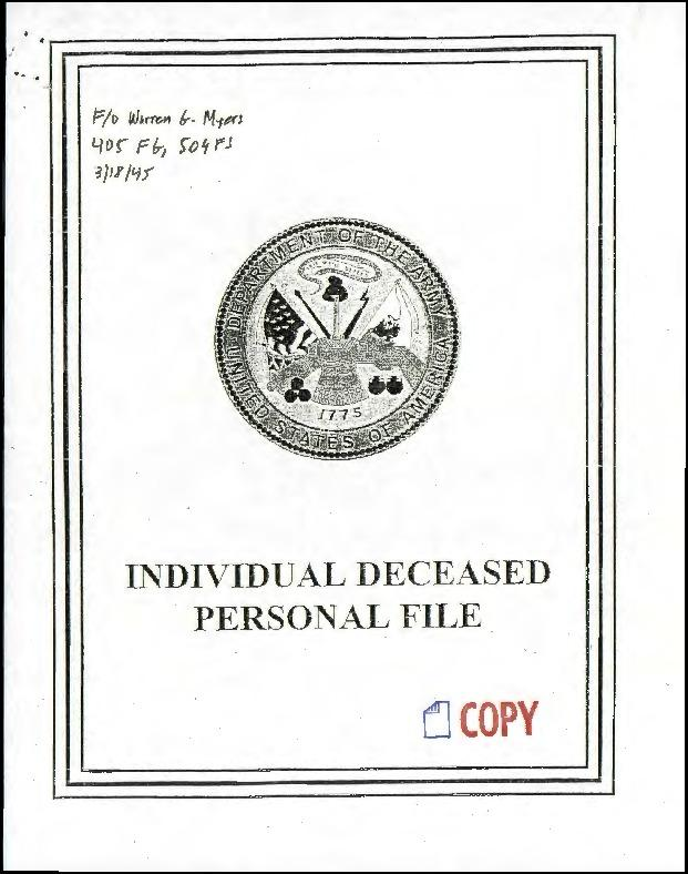 Extract from Individual Deceased Personnel File (IDPF) for Flight Officer Warren G Myers of the 405th Fighter Group researched by historian Bill Beigel. The file contains copies of primary documents that discuss the return of personal effects, circumstances and causes of death, and memorialisation of the fallen airman.    If you require access to the full, unedited file please contact Bill Beigel via his website, www.ww2research.com, or the AAM Team at aamwebsite@iwm.org.uk