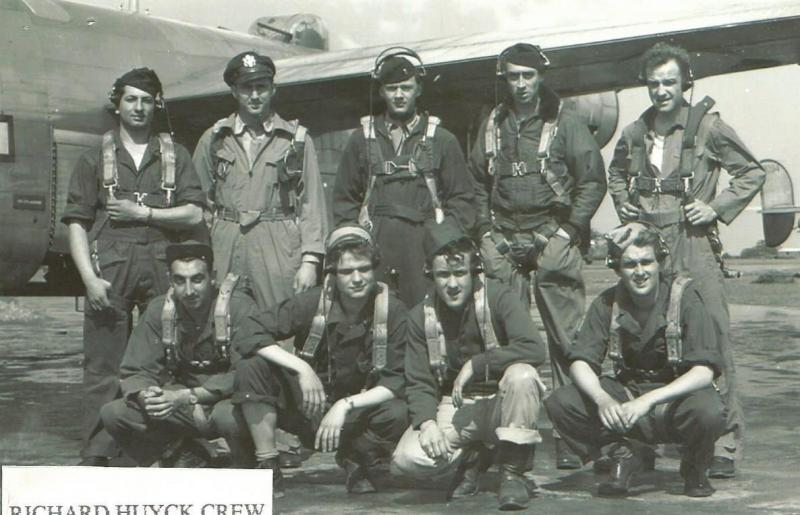 Crew #767 Richard E. Huyck Crew 466th BG - 787th BS  Standing Left to Right:  Ferdinand Corradini (FE), James Wildeman (B), Warren G. Woodward (CP), Tom Hicks (R/O), Richard Huyck (P)  Kneeling Left to Right:  George Vazna (TG), Hudson Coombs (TTG), Tom McCue (NG), Ralph Welch (WG)  This crew completed 30 combat mission before the end of hostilities.