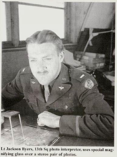 Lt. Jackson G. Byers, Photo Interpretation with the 13th Squadron and 7th Photo Group based at Mt Farm, England.