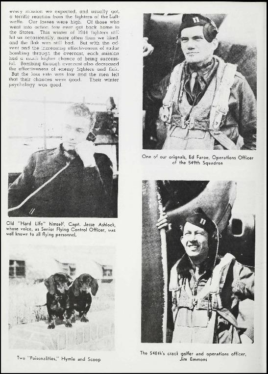 Page 63 of the 385th Bomb Group unit history. Many of the 8th Air Force Groups produced an unofficial unit history in the months after the war ended in Europe but before they were redeployed out of the ETO (European Theater of Operations).   Resembling a college yearbook, unit histories were an unofficial – and often tongue-in-cheek – record of the unit's time based in the UK. They include photo montages showing different aspects of base life. Often the servicemen in the photos are unnamed. The American Air Museum hopes that by adding unit histories to the website as individual pages, the men in the photos will be identified and associated to their person entries. Many included lists of personnel and a mailing address, providing a means for servicemen to keep in contact with each other after the war. These lists are now incredibly useful records of where US airmen in England in 1945 called their home.