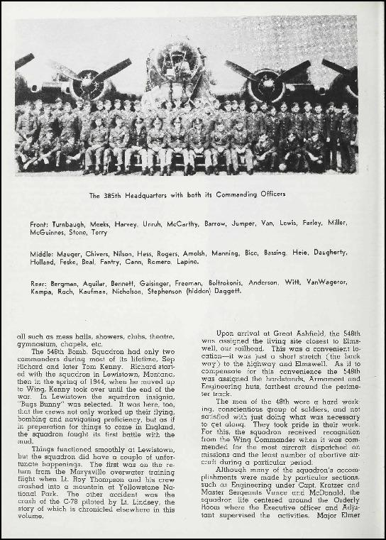 Page 89 of the 385th Bomb Group unit history. Many of the 8th Air Force Groups produced an unofficial unit history in the months after the war ended in Europe but before they were redeployed out of the ETO (European Theater of Operations).   Resembling a college yearbook, unit histories were an unofficial – and often tongue-in-cheek – record of the unit's time based in the UK. They include photo montages showing different aspects of base life. Often the servicemen in the photos are unnamed. The American Air Museum hopes that by adding unit histories to the website as individual pages, the men in the photos will be identified and associated to their person entries. Many included lists of personnel and a mailing address, providing a means for servicemen to keep in contact with each other after the war. These lists are now incredibly useful records of where US airmen in England in 1945 called their home.