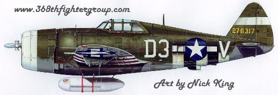 Artwork of P-47D 42-76317 by Nick King for www.368thfightergroup.com