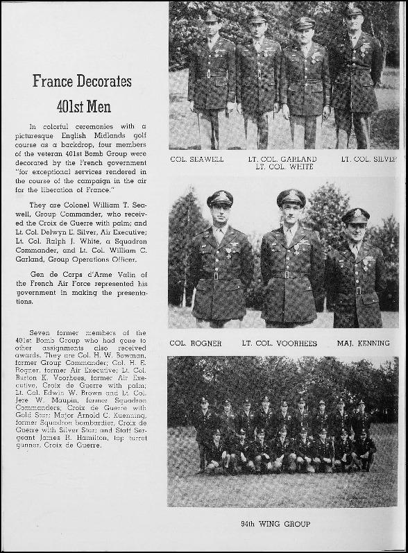 Page 302 of the 401st Bomb Group unit history. Many of the 8th Air Force Groups produced an unofficial unit history in the months after the war ended in Europe but before they were redeployed out of the ETO (European Theater of Operations).   Resembling a college yearbook, unit histories were an unofficial – and often tongue-in-cheek – record of the unit's time based in the UK. They include photo montages showing different aspects of base life. Often the servicemen in the photos are unnamed. The American Air Museum hopes that by adding unit histories to the website as individual pages, the men in the photos will be identified and associated to their person entries. Many included lists of personnel and a mailing address, providing a means for servicemen to keep in contact with each other after the war. These lists are now incredibly useful records of where US airmen in England in 1945 called their home.