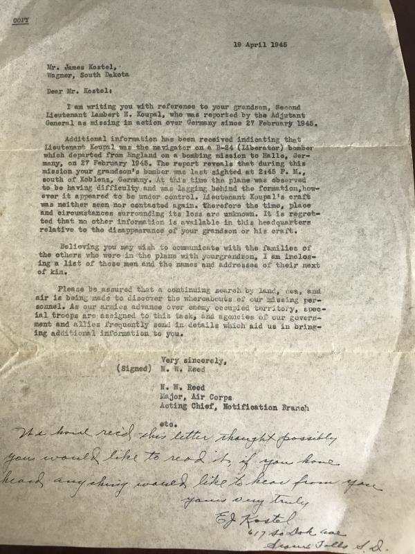 Letter sent to my father, Stanley Vitkavage (the pilot), from family of 2nd Lt. Lambert Koupal.  James Kostel was Lambert Koupal's grandfather according to the original letter we have from my father, given to him by the Military.
