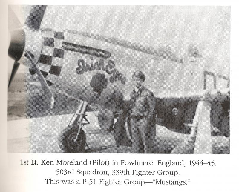 Kenneth E Moreland and Irish Eyes, Fowlmere England. 1944-1945.  503rd Squadron, 339th Fighter Group. SN's: 44-64012 and 44-12160
