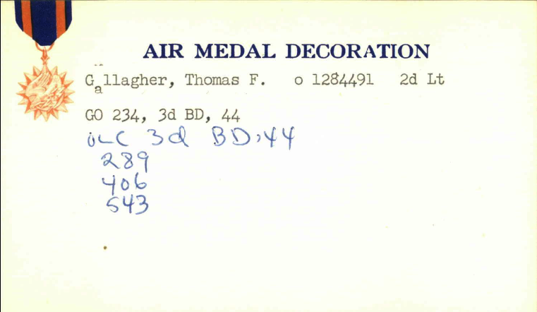 Thomas Gallagher's Air Medal card on page 715 at https://catalog.archives.gov/id/139419573 (NARA)