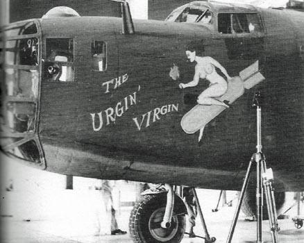 B-24D  -  # 42-41004  -  'THE URGIN' VIRGIN'  -  B-24D -125 - CO.   Assigned to the 8th Air force - the 93rd Bomb Group - and the 329th Bomb Squadron in Britain.  -  Aircraft was lost November 13, 1943 -  Bremen, Germany  -  MACR 2182 - Pilot Floyd F. Ramsey Copilot Benjamin Byers, both MIA.   Later declared KIA  -  Nov 13, 1943